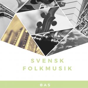 Svensk Folkmusik BAS onlinekurs